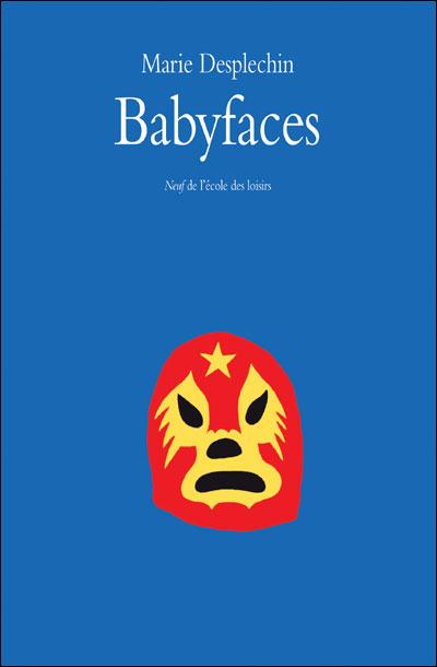 Babyfaces - Marie Desplechin